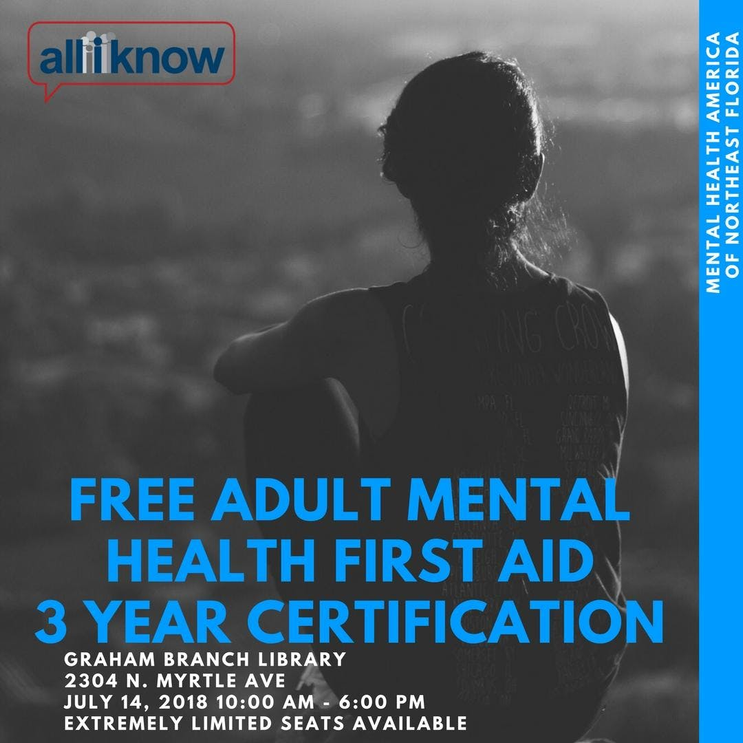 Adult Mental Health First Aid Certification Training 14 Jul 2018