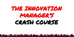 The Innovation Manager Crash Course