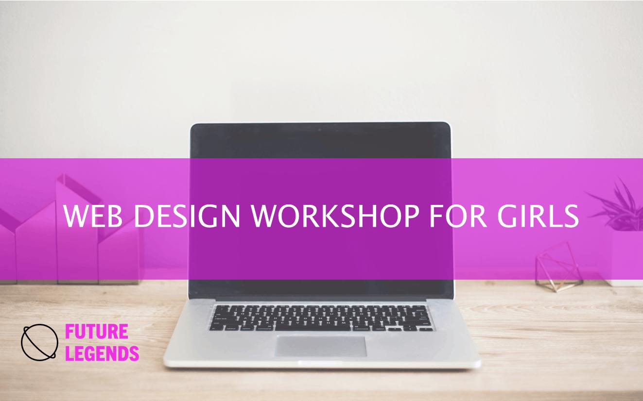 WEB DESIGN WORKSHOP FOR GIRLS