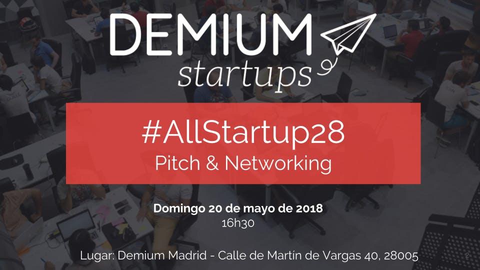 Pitch&Network #AllStartup28 Madrid