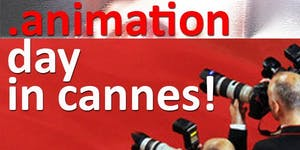 Animation Day in Cannes Discoveries