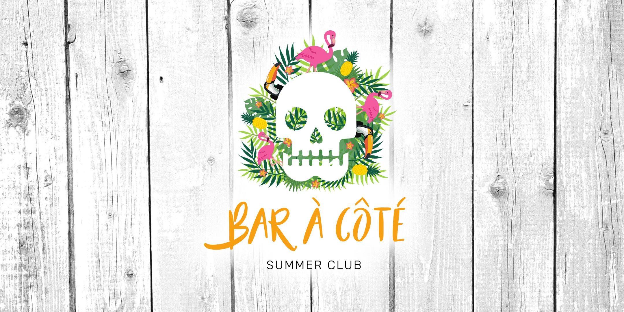 Bar à Côté summer club