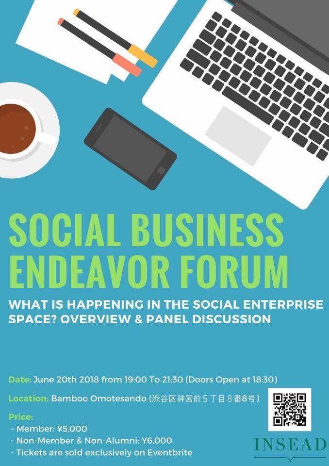 June 20th INSEAD Japan Social Business Endeavor Forum