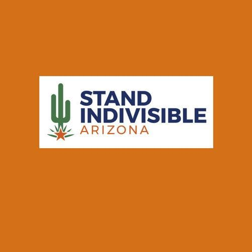Stand Indivisible AZ Monthly Meeting