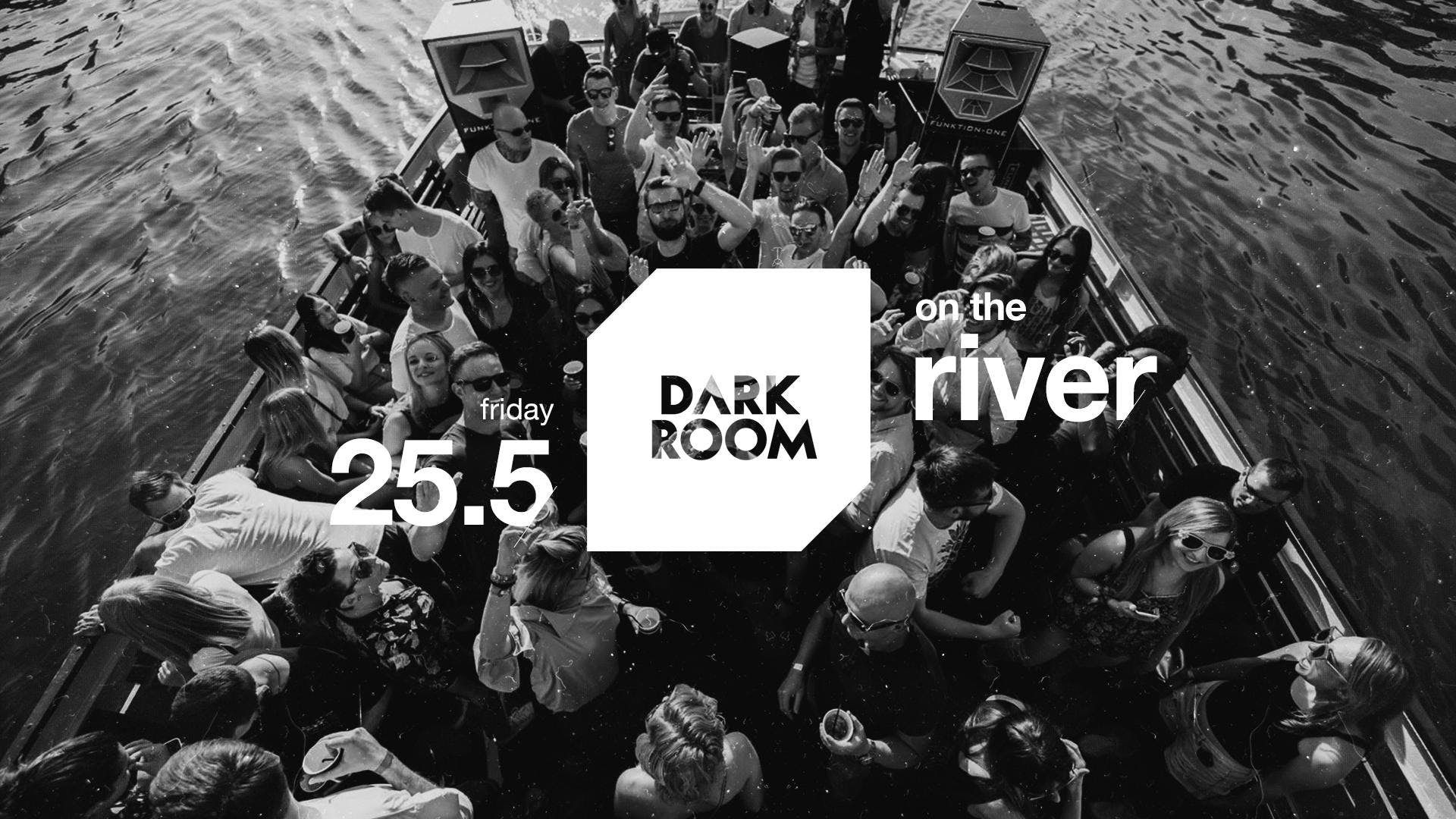 DarkRoom - Boat Party // May 25th