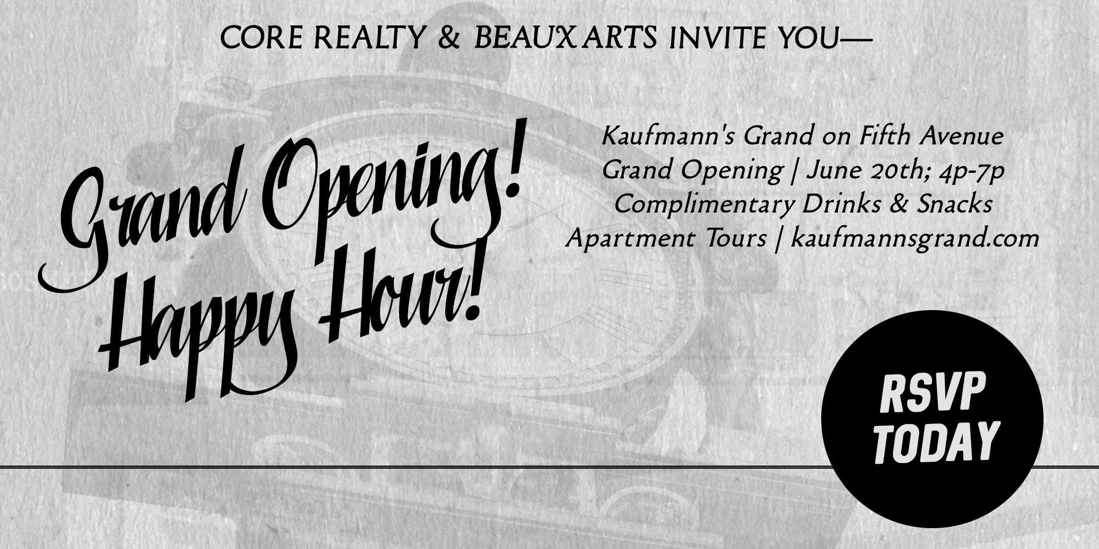 Grand Opening Happy Hour: Kaufmann's Grand on
