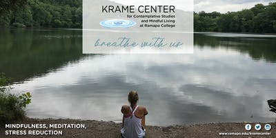 Free Weekly Meditation--Evening Sessions at the Krame Center at Ramapo College