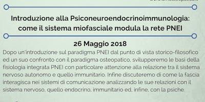 Introduzione alla Psiconeuroendocinoimmunologia: come il sistema miofasciale modula la rete PNEI