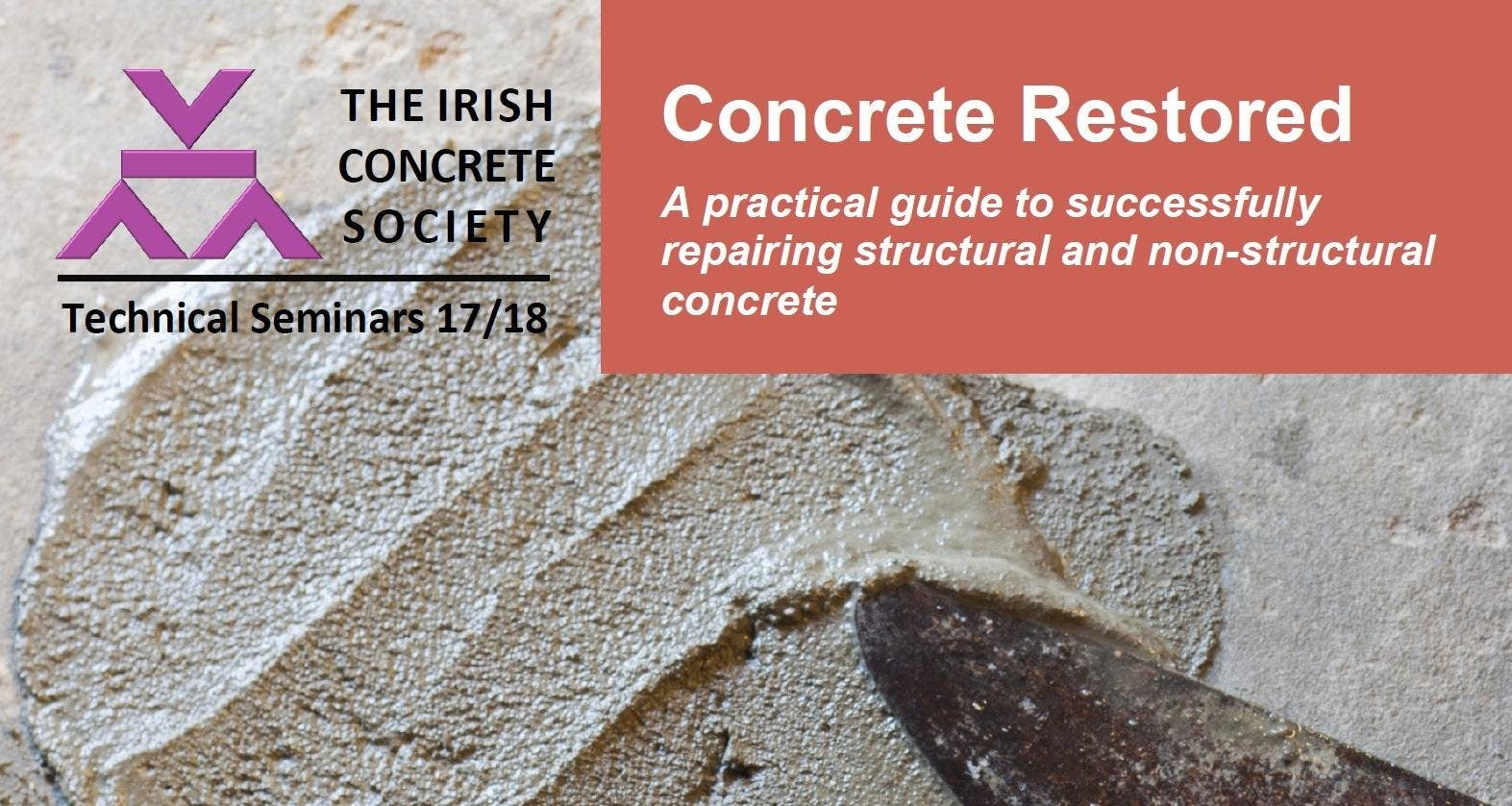 Concrete Restored - A practical guide to successfully repairing structural and non-structural concrete