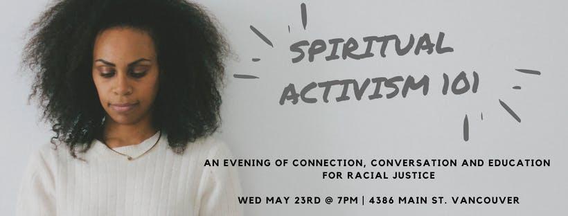 Spiritual Activism 101: An Evening of Convers