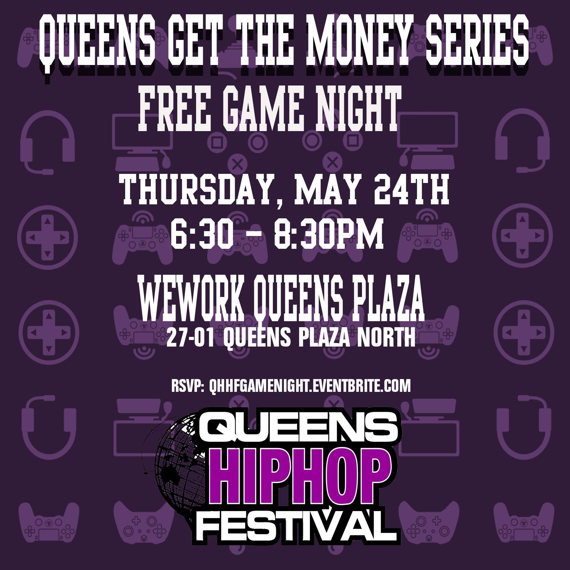 Queens Get The Money Series Game Night 24 May 2018