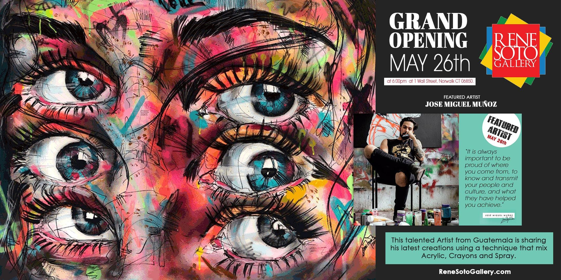 Rene Soto Gallery - Grand Opening May 26th