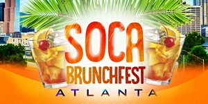 Soca Brunch Fest Atlanta