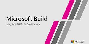 Build 2018 Vancouver Recap