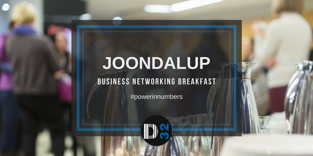 District32 Business Networking Perth – Joondalup - Wed 12th Dec ...
