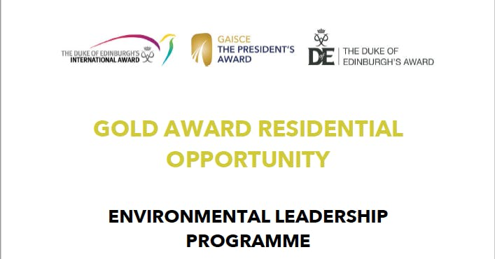 Gold Award Residential Opportunity - Environmental Leadership Programme