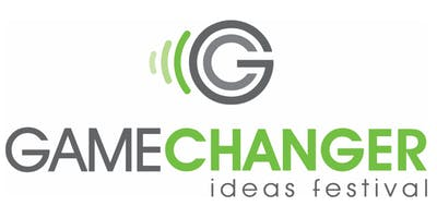 GameChanger Ideas Festival - The Pursuit of Health & Happiness