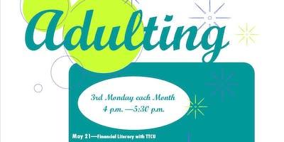 Adulting 101:  Life Skills Class at Sapulpa Public Library - 8 Class Series - 2019