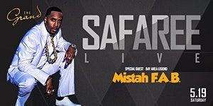 Safaree Live @ The Grand w/Special Guest Mistah FAB!...
