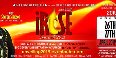 "2019 The Unveiling Women's Movement ~ And Still ""iRISE"" Jeremiah 29:11"