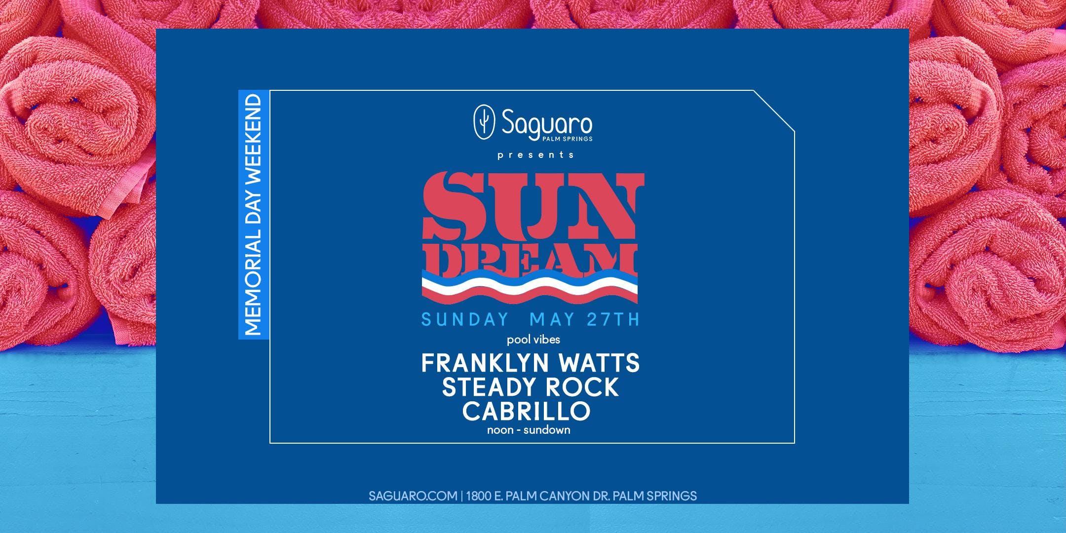 "The Saguaro Palm Springs presents ""Sun Dream"""