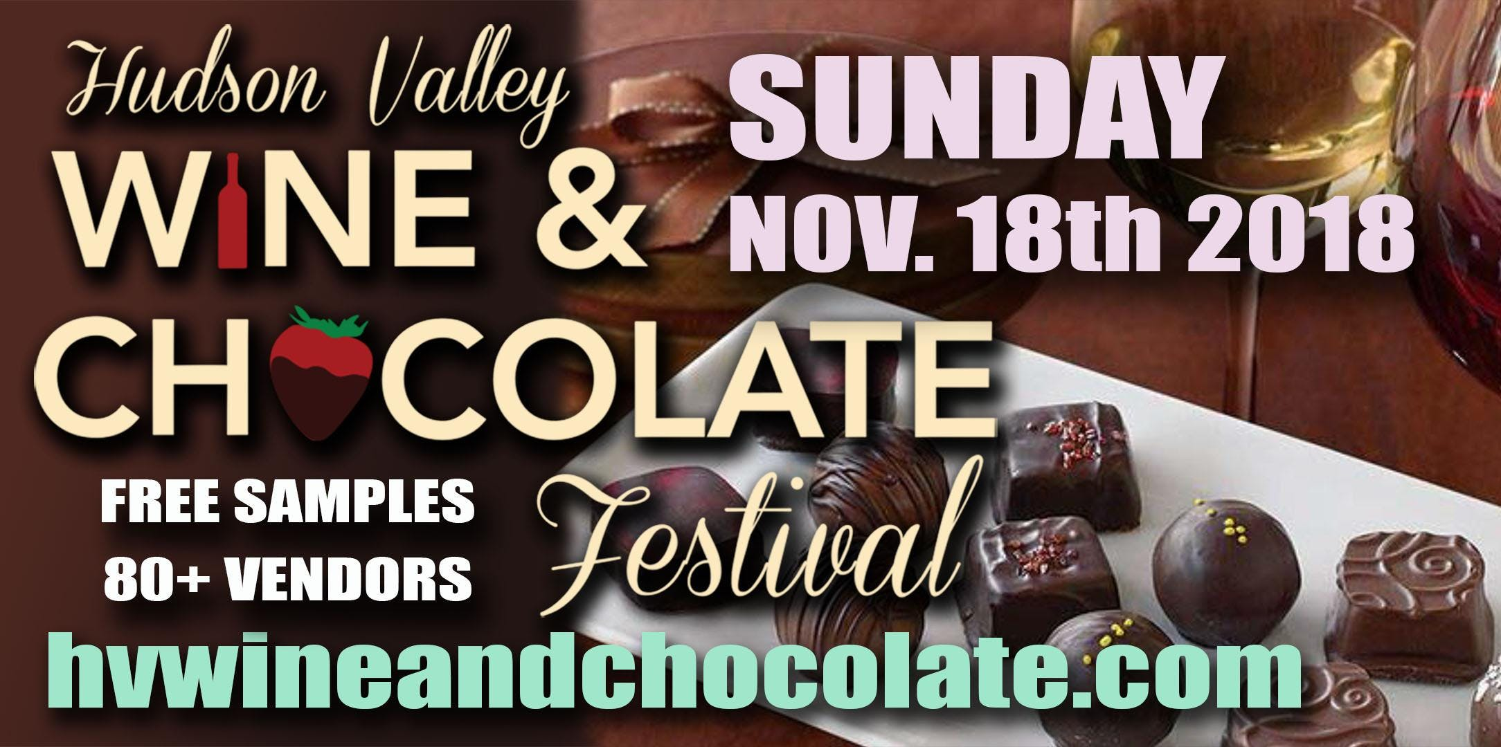 Hudson Valley Wine and Chocolate Festival - S