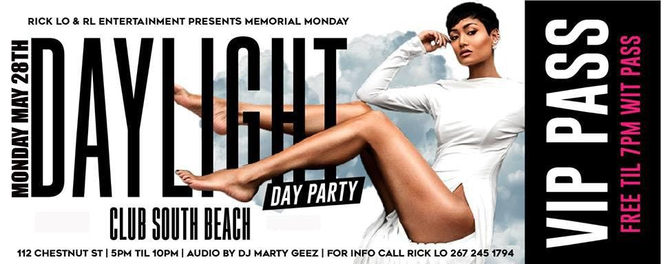 DAYLIGHT - DAY PARTY - MEMORIAL MONDAY -
