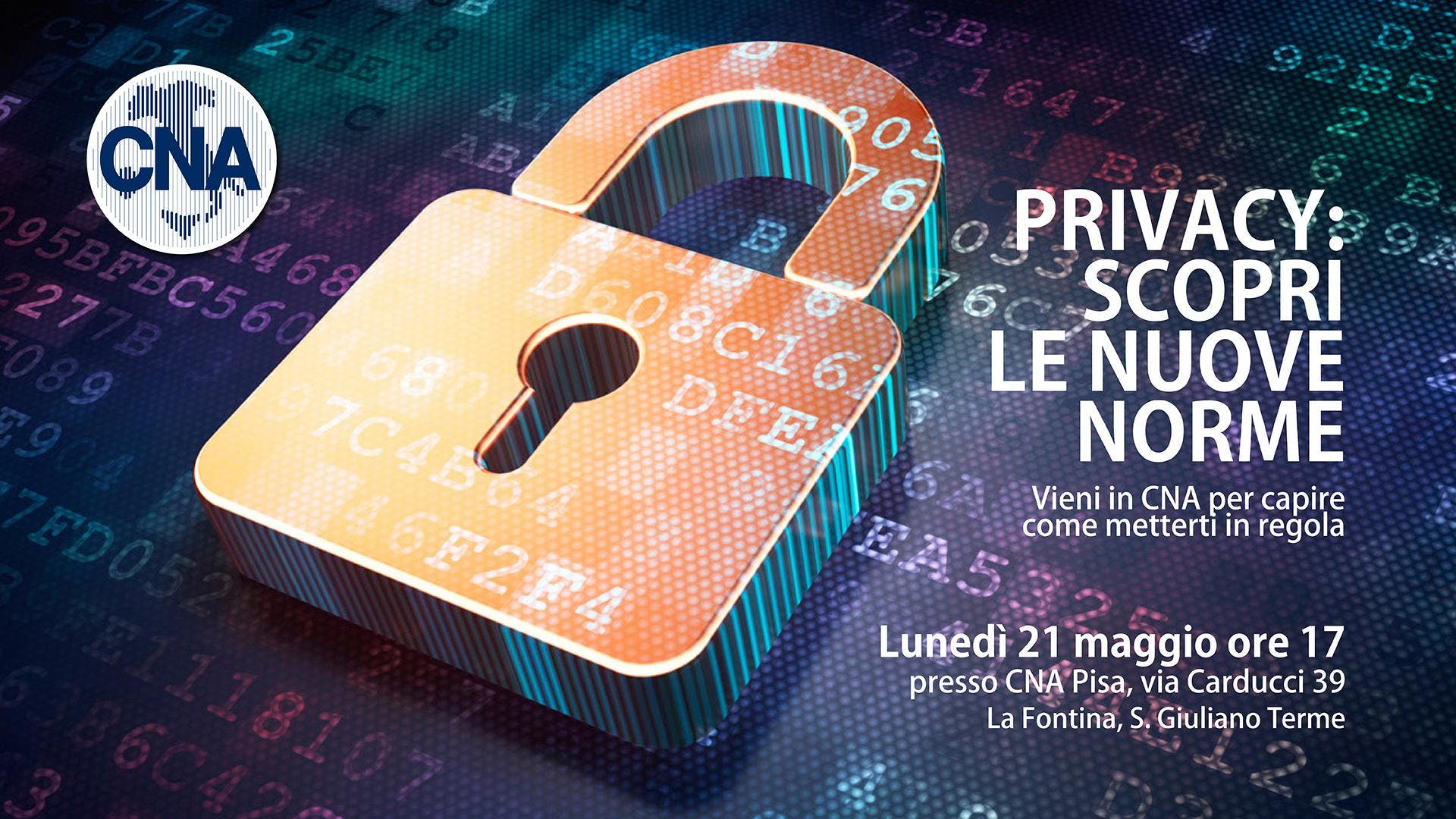 GDPR/Privacy: Seminario in CNA Pisa per scopr