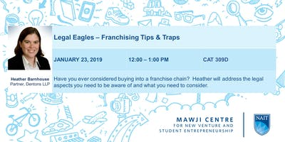 Legal Eagles - Franchising Tips and Traps with Heather Barnhouse, Dentons LLP