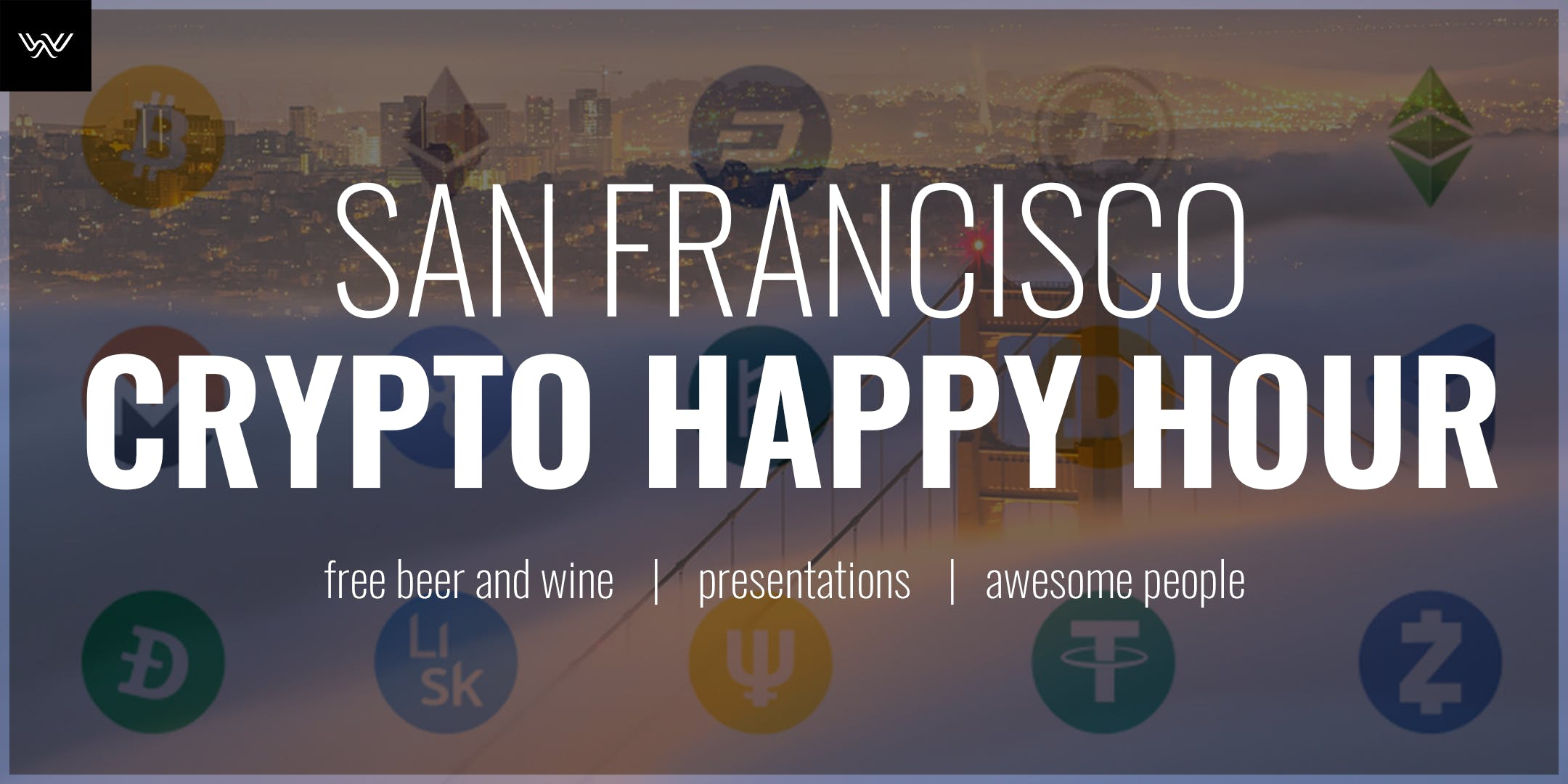 San Francisco Crypto Happy Hour w/ Presentati