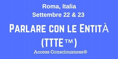 Parlare con le Entità - Roma, Italia