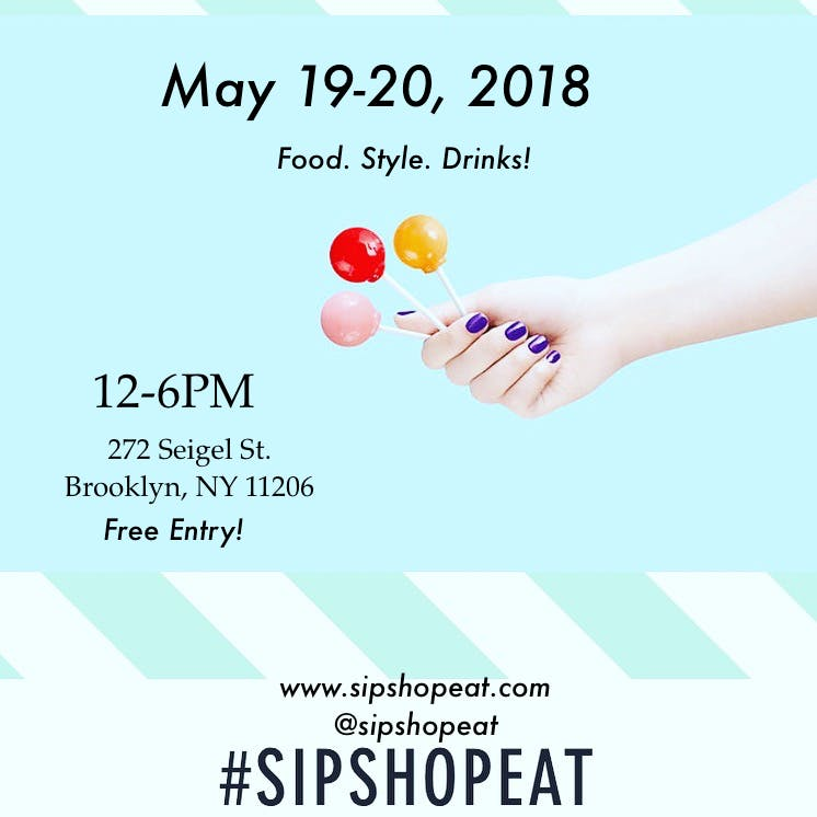 SIP. SHOP. EAT! at The Collective Pop Up Market • Brooklyn