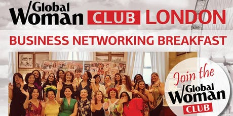 GLOBAL WOMAN CLUB LONDON - BUSINESS BREAKFAST EVENT - AUGUST tickets