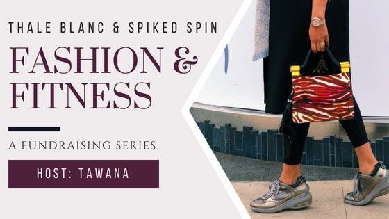 Fashion & Fitness: A Fundraising Series with
