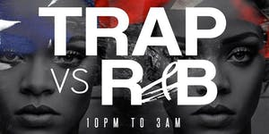 """Trap Vs R&B """"OFFICIAL TRAP FESTIVAL AFTER PARTY""""..."""