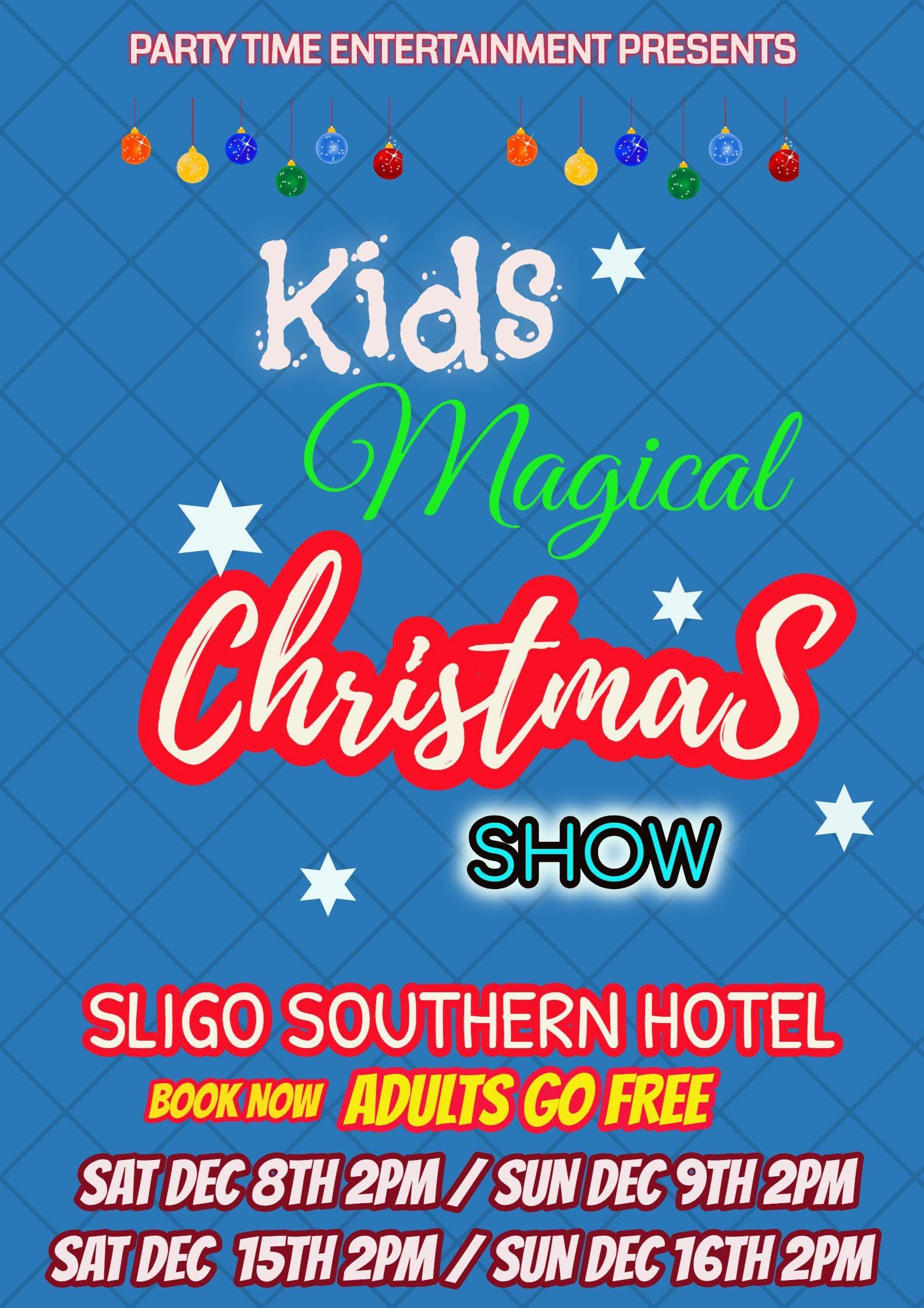 Kids Magical Christmas Show 2018 - Sligo