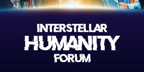 Interstellar Humanity Forum tickets