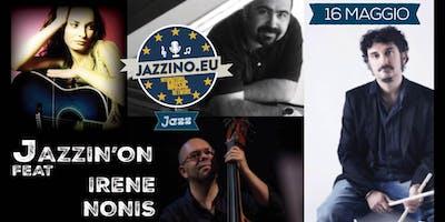Irene Nonis feat. JIO live at Jazzino
