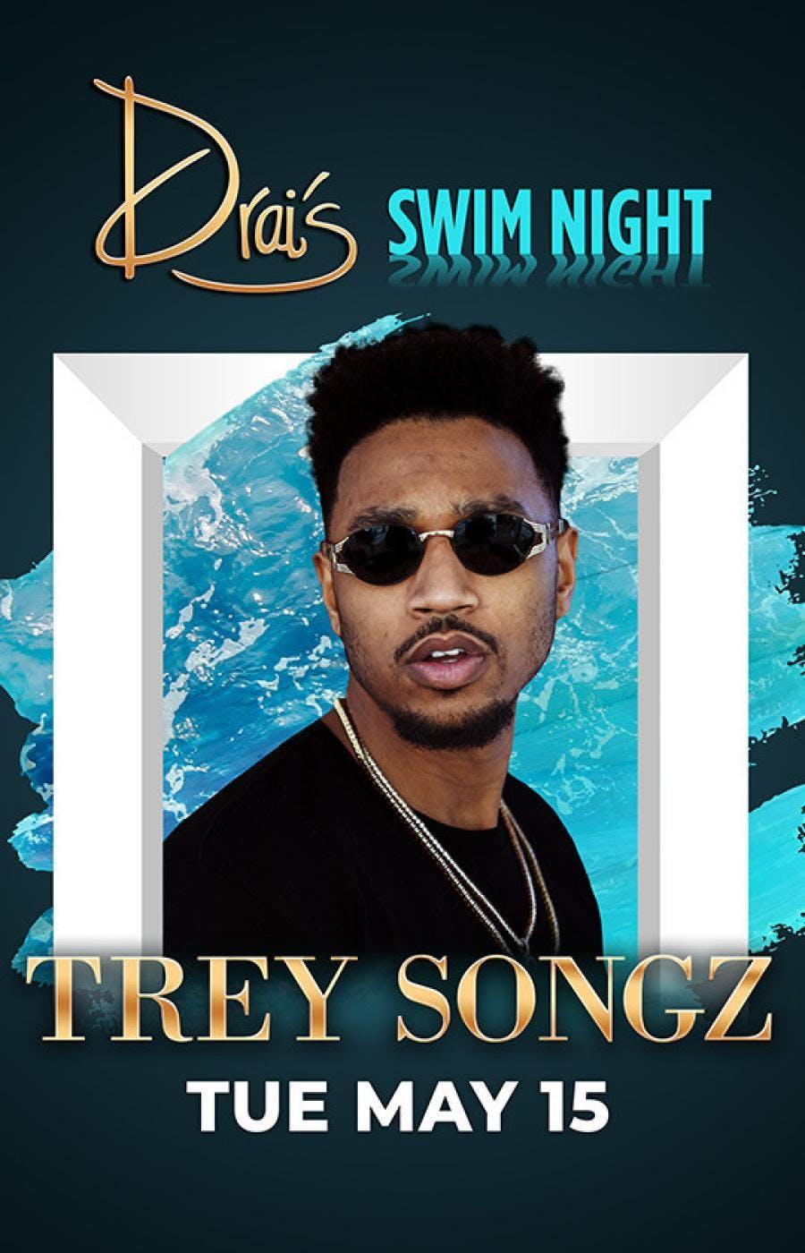 Trey Songz Live Drais Nightclub Guest List June 23 23 Jun 2018