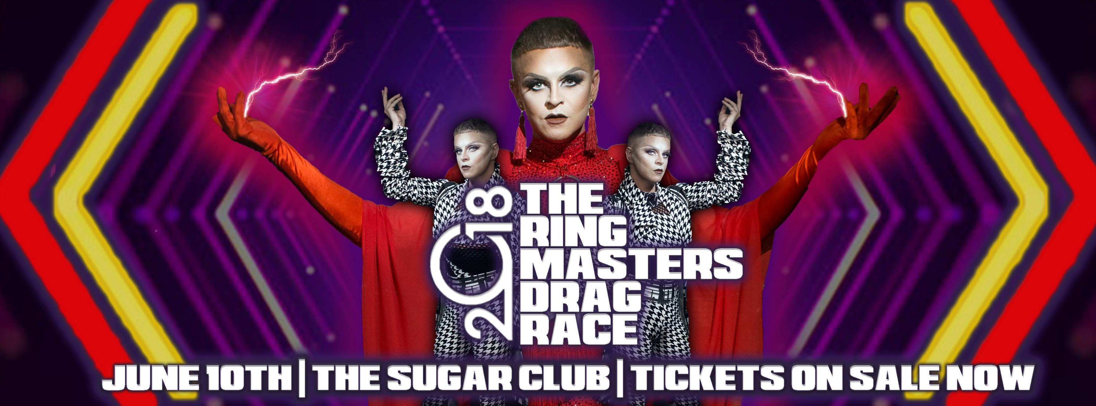 The Ringmasters Drag Race 2018