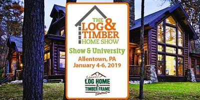 Allentown, PA 2019 Log & Timber Home Show