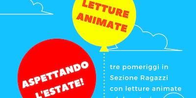 LETTURE ANIMATE ASPETTANDO L'ESTATE