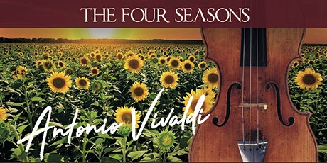 Le Quattro Stagioni - The Four Seasons by Vivaldi biglietti