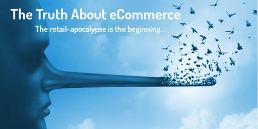 The Truth About eCommerce - Master Class