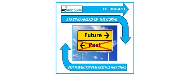Original- APIC Grand Canyon Fall Conference 2018: Staying Ahead of the Curve