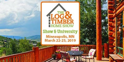 Minneapolis, MN 2019 Log & Timber Home Show