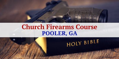 Tactical Application of the Pistol for Church Protectors (2 Days) - Pooler, GA