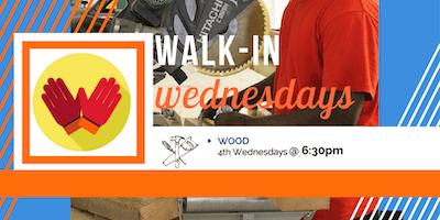 Walk-in Wednesday, Wood