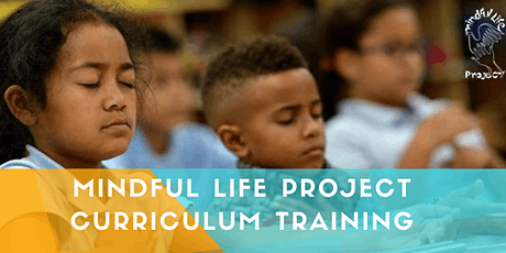 Mindful Life Project Virtual Curriculum Training  tickets