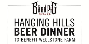 Hanging Hills Beer Dinner @ Blind Pig Pizza Hartford...